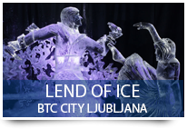 Lend of ice - BTC CITY LJUBJANA